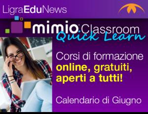 """Webinar online gratuiti """"MimioClassroom – Quick Learn – Giugno"""