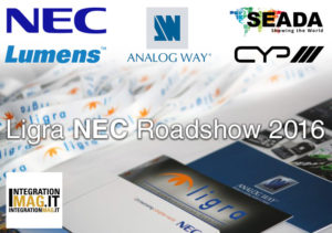Roadshow 2016 Ligra – NEC – Analog Way: facciamo il punto