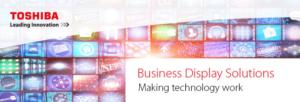 Monitor Toshiba: soluzioni di digital signage ad alto impatto