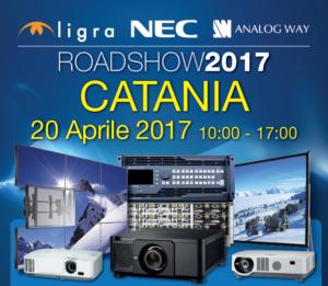 Roadshow 2017 Ligra-NEC-Analog Way | 20 aprile Catania