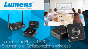 A breve disponibile il nuovo TapShare TS20 by Lumens