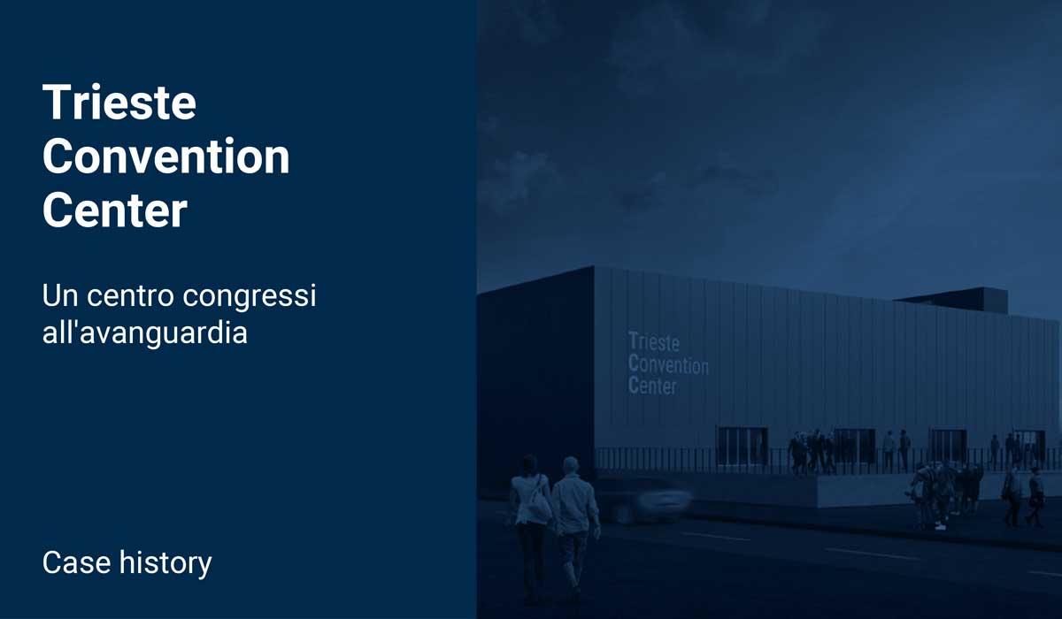 Ligra DS | Trieste Convention Center: il centro polifunzionale con dispositivi di Ligra DS